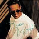 Brian Mc Knight - Brian McKnight