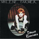 Mylène Farmer - dance remixes
