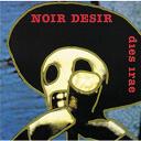 Noir Desir - Dies irae
