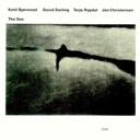 David Darling / Jon Christensen / Ketil Bjornstad / Terje Rypdal - The sea