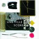 Maurane - Une Fille Tres Scene