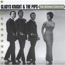 Gladys Knight &amp; The Pips - Ultimate collection:  gladys knight &amp; the pips