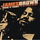 James Brown - make it funky 1971-1975