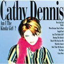 Cathy Dennis - Am i the kind of girl ?