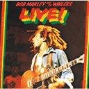 Bob Marley &amp; The Wailers - Live