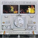 Bob Marley / Bob Marley &amp; The Wailers - Babylon by bus