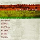 Bob Marley - A twist of marley - a tribute