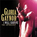 Gloria Gaynor - I will survive : the anthology