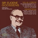 Sir Eugène Goossens / The London Symphony Orchestra - Villa-lobos: the little train of the caipira & ginastera: panambi & estancia
