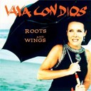 Vaya Con Dios - roots and wings