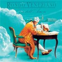 Rondo Veneziano - Via dell' amore