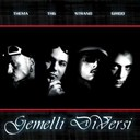 Gemelli Diversi - Gemelli diversi