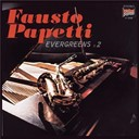 Fausto Papetti - Evergreens No. 2