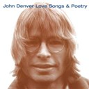 John Denver - love songs & poetry