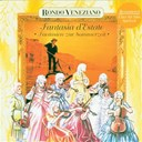 Rondo Veneziano - Fantasia d'estate - fantasien zur sommerzeit mit rond&ograve; veneziano