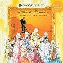 Rondo Veneziano - Fantasia d'estate - fantasien zur sommerzeit mit rondò veneziano
