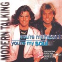 Modern Talking - You' re my heart, you' re my soul