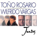 To&ntilde;o Rosario / Wilfrido Vargas - Juntos