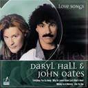 Daryl Hall / John Oates - Love songs