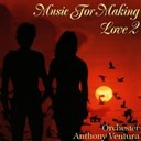 Anthony Ventura - Music for making love ii