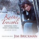 Jim Brickman / Kathy Troccoli - Missing you this christmas (radio mix)