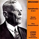 Anton Bruckner / Hans Knappertsbusch / The Munich Philharmonic Orchestra - Anton bruckner: symphony no. 3, symphony no. 5