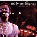 Teddy Pendergrass - Greatest hits: love tko