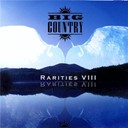 Big Country - Rarities viii
