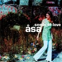 Asa - Seeds of love