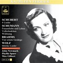 Kathleen Ferrier - Schubert: 4 lieder; schumann: fraunliebe und leben, volksliedchen, widmung; brahms: vier ernste ges&auml;nge; wolf: m&ouml;rike lieder
