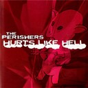 The Perishers - Hurts like hell