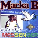 B Macka - Global messenger