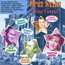 Connie Smith / David Houston / Don Gibson / Jack Greene / Jeanne Pruett / Jeannie Seely / Jim Ed Brown / Johnny Russell / Porter Wagoner / Skeeter Davis - Opry stars sing gospel