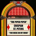 Crispian St. Peters - The pied piper  you were on my mind