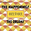 The Happenings / The Orlons - Back to back - the happenings & the orlons