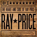Ray Price - The heart and soul of ray price