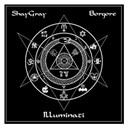 Shaygray & Borgore - Illuminati