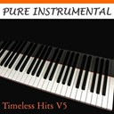 Twilight Trio - Pure instrumental: timeless hits, vol. 5