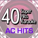 B The Star - 40 super hits karaoke: ac hits