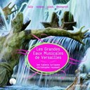 Christophe Rousset / Les Talens Lyriques - Les grandes eaux musicales de versailles 2008