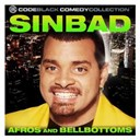 Sinbad - Afros + bellbottoms