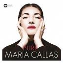 Maria Callas - Pure - Maria Callas