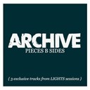 Archive - Lights & pieces b sides (digital only)