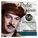 Pedro Infante - 56 aniversario