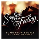 Tomorrow People - Souljah feeling (feat. chad chambers)