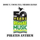 Cocoa Tea / Home T. / Shabba Ranks - Pirate's anthem