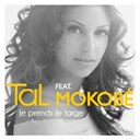 Tal - Je prends le large (feat. mokobé (urban mix))