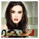 Edith Márquez - Las mejores baladas del pop