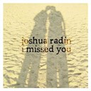 Joshua Radin - I missed you