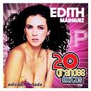 Edith Márquez - 20 grandes exitos